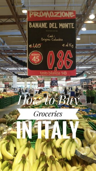 How to Buy groceries in Italy.