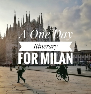 One Day Itinerary for Milan