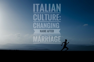Italian Culture: Women keep their maiden name in Italy after marriage unlike the norm in the USA. What about other countries?